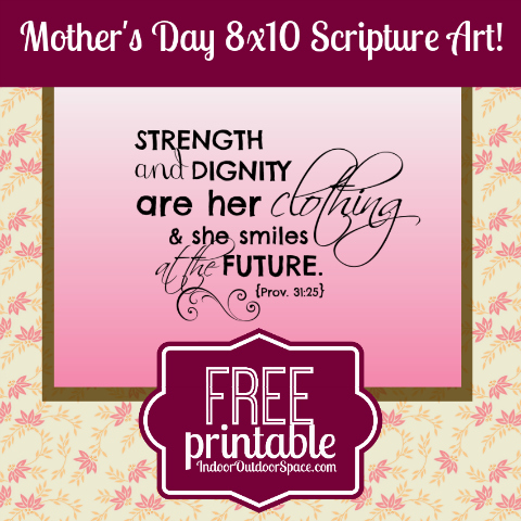 free printable mothers day proverbs 31 scripture indoor outdoor space. Black Bedroom Furniture Sets. Home Design Ideas